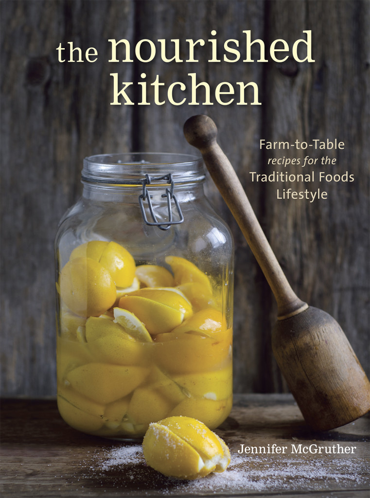 The Nourished Kitchen - A Wonderful Cookbook Full of Nutrient-Dense Recipes!