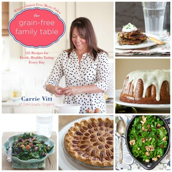 The Grain-Free Family Table Cookbook | Paleo, Grain Free, Gluten Free