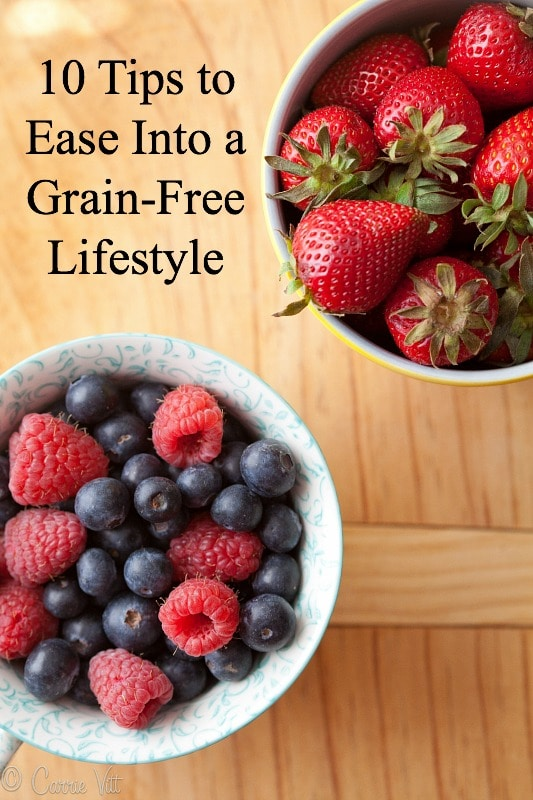 A grain-free, nutrient-dense diet made a huge difference to my well-being. These tips will help you make the transition – and make it as stress-free as possible.