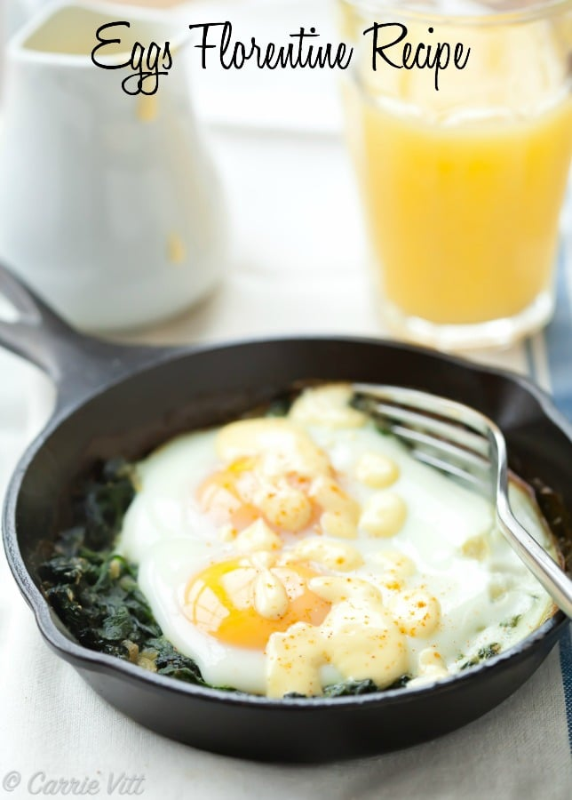 Eggs Florentine is a nice way to change up your breakfast and get in some healthy Vitamin A to start the day.