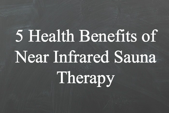 It's important to reduce the toxic load on our bodies. A great way to do this is with near infrared sauna therapy. Here are 5 Health Benefits of Near Infrared Sauna Therapy.