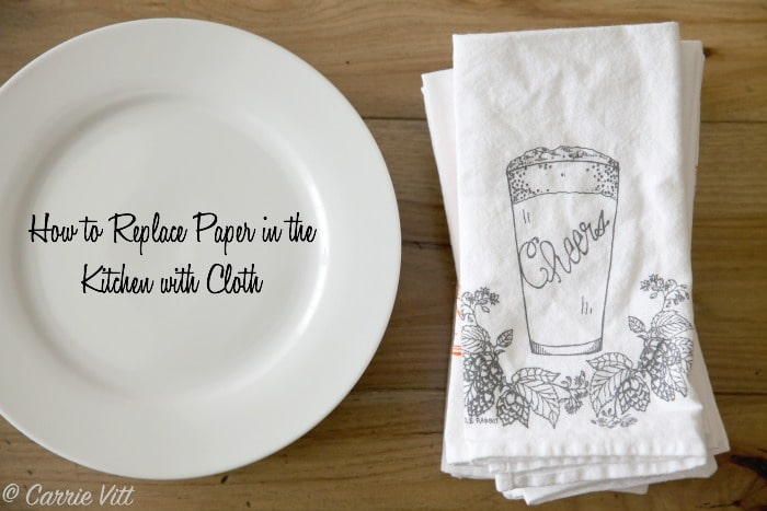 How to Replace Paper with Cloth in the Kitchen | DeliciouslyOrganic.net