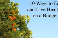 Eat and Live Healthy on a Budget II
