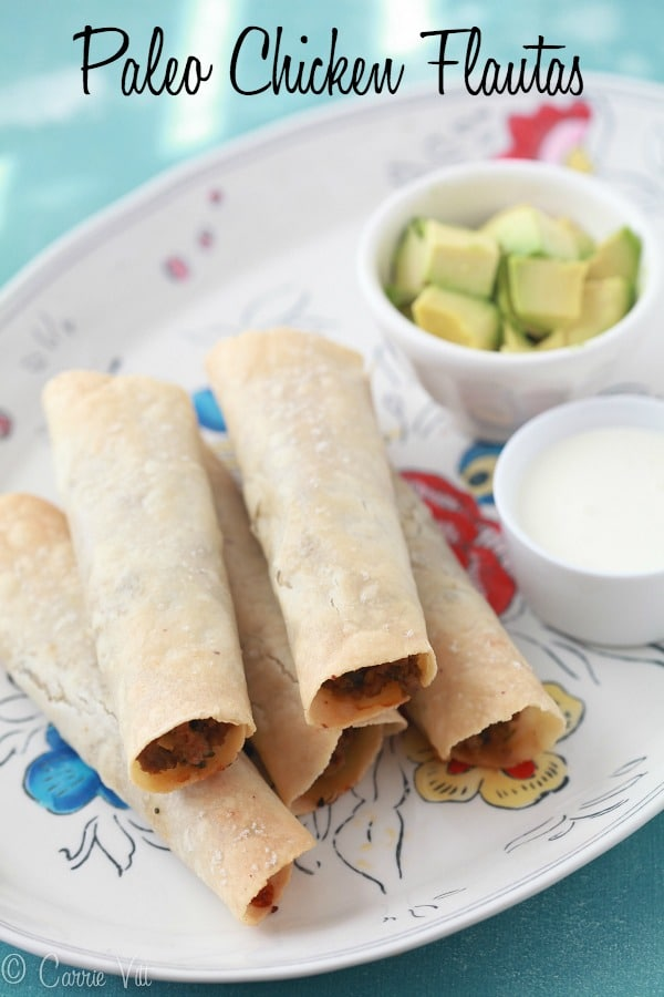 You can serve these Paleo chicken flautas with guacamole, avocado crema, or fermented salsa.