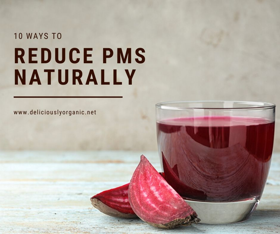 How to Reduce PMS Naturally